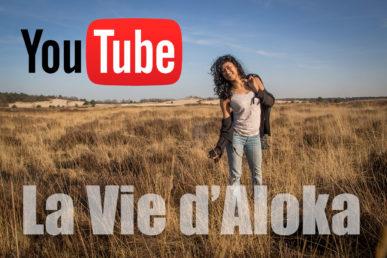 Nieuw YouTube-kanaal: 'La Vie D'Aloka'