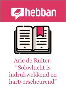 """Arie de Ruiter: """"uiterst indrukwekkend verhaal"""" (juli 2019)"""